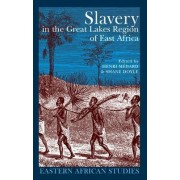 Slavery in the Great Lakes Region of East Africa by Henri Medard