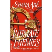 Intimate Enemies by Shana Abe