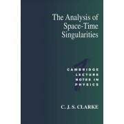 The Analysis of Space-Time Singularities by C.J.S. Clarke