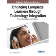 Engaging Language Learners Through Technology Integration by Shuai Li