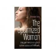 The Optimized Woman - Miranda Gray