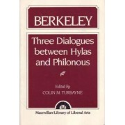 Three Dialogues Between Hylas and Philonous by Colin M. Turbayne
