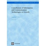Contribution of Information and Communication Technologies to Growth by Alexander Pitt