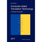 Computer-Aided Translation Technology by Lynne Bowker