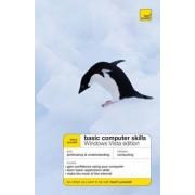 Teach Yourself Basic Computer Skills: Windows Vista Edition by Moira Stephen