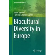Biocultural Diversity in Europe 2016 by Mauro Agnoletti
