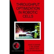 Throughput Optimization in Robotic Cells by M.W. Dawande