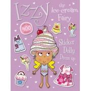 Izzy the Ice Cream Fairy Sticker Dolly Dress Up by Thomas Nelson