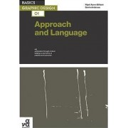 Basics Graphic Design 01: Approach and Language by Gavin Ambrose