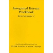 Integrated Korean: Intermediate 2: Workbook by Korean Language Education and Research Center (KLEAR)