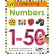 Wipe Clean Workbook: Numbers 1-50 by Roger Priddy