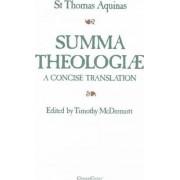Summa Theologiae: A Concise Translation by Saint Thomas Aquinas