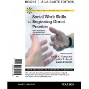 Social Work Skills for Beginning Direct Practice by Linda K Cummins