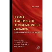 Plasma Scattering of Electromagnetic Radiation by John Sheffield
