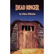 Dead Ringer by Gino Diiorio
