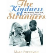 The Kindness of Strangers by Marc Freedman