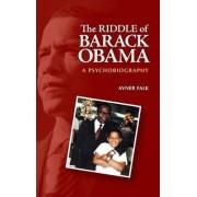 The Riddle of Barack Obama by Avner Falk