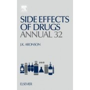 Side Effects of Drugs Annual: Volume 32 by Jeffrey K. Aronson