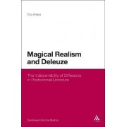 Magical Realism and Deleuze by Eva Aldea
