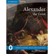 Alexander the Great by Keyne Cheshire