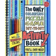 The Only Activity Book You'll Ever Need by Editors of Klutz