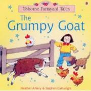 The Grumpy Goat by Heather Amery