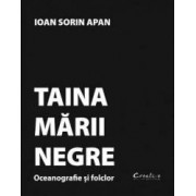 Taina Marii Negre - Ioan Sorin Apan