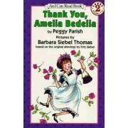 Thank You, Amelia Bedelia by Peggy Parish