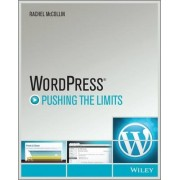 WordPress: Pushing the Limits by Rachel McCollin