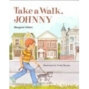 Take a Walk, Johnny by Margaret Hillert