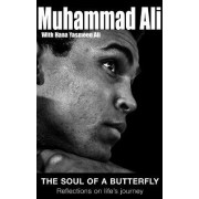 The Soul of a Butterfly by Muhammad Ali