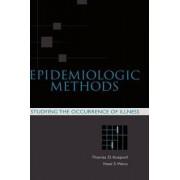 Epidemiologic Methods by Thomas D. Koepsell
