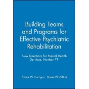 Building Teams Programs Effective 79 t (Issue 79: New Directions for Mental Health Serv Ices) by Mhs