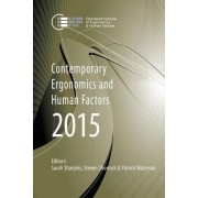 Contemporary Ergonomics and Human Factors 2015 by Sarah Sharples