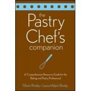 The Pastry Chef's Companion by Glenn Rinsky