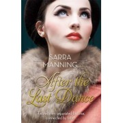 After the Last Dance by Sarra Manning