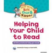 Helping Your Child to Read: All the Practical Help You Need! by Ms Annemarie Young