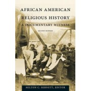 African American Religious History by Milton C. Sernett