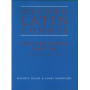 Oxford Latin Course: Teacher's Book Part 3 by Maurice Balme
