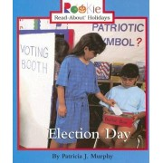 Election Day by Patricia J Murphy