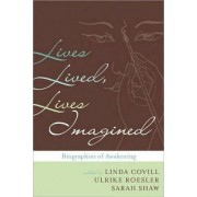 Lives Lived Lives Imagined by Ulrike Roesler