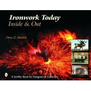 Ironwork Today by Dona Z. Meilach