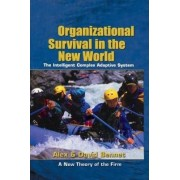 Organizational Survival in the New World by Alex Bennet