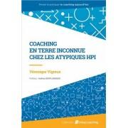 Coaching En Terre Inconnue - Chez Les Atypiques Hpi