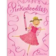 Pinkalicious: Pinkadoodles by Victoria Kann