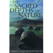 The Sacred Depths of Nature by Ursula W. Goodenough