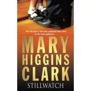 Stillwatch by Mary Higgins Clark