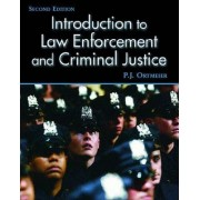 Introduction to Law Enforcement and Criminal Justice by P. J. Ortmeier