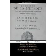 Discours De La Methode/Discourse on the Method (French/English Bilingual Text) by Rene Descartes