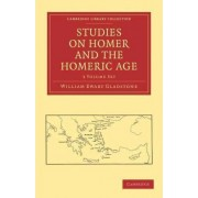 Studies on Homer and the Homeric Age 3 Volume Paperback Set by William Ewart Gladstone